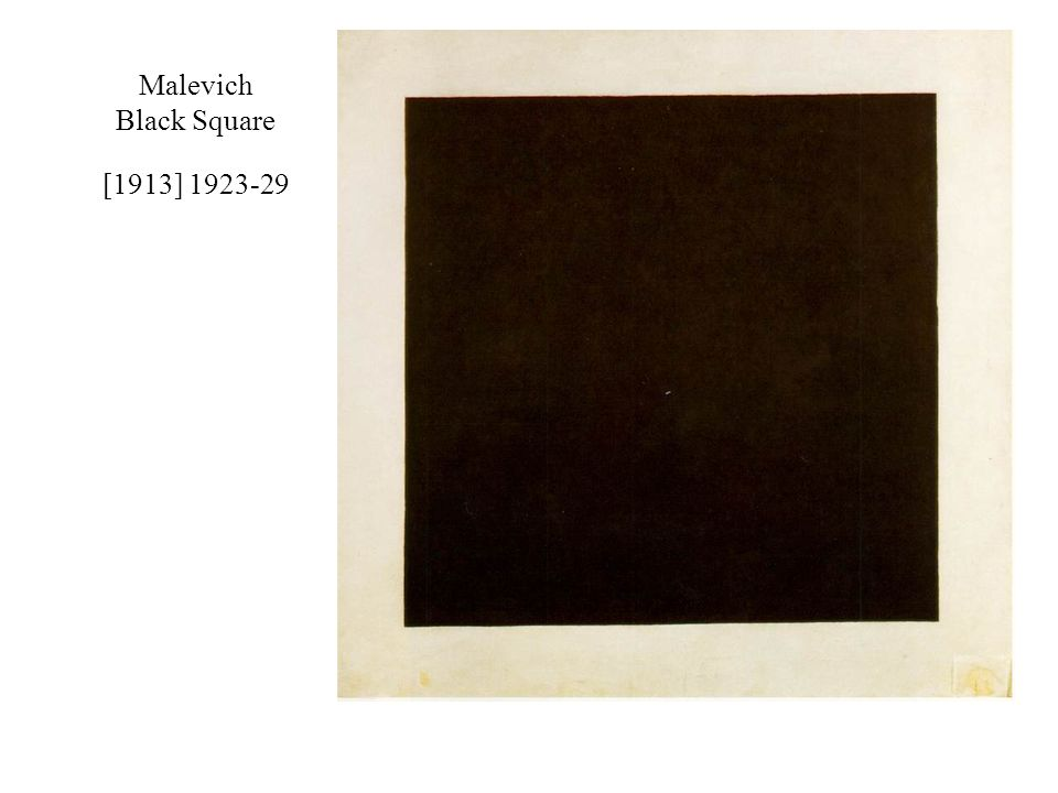 Malevich Black Square [1913] 1923-29